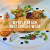 Myrtle Beach restaurant week